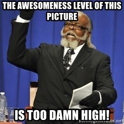 the rent is too damn highh - The awesomeness level of this picture is too damn high!
