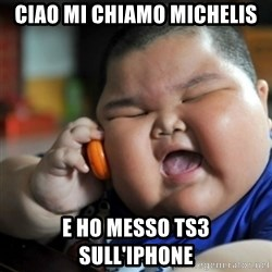 fat chinese kid - ciao mi chiamo michelis e ho messo ts3 sull'iphone