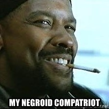Denzel Washington Cigarette -  my negroid compatriot