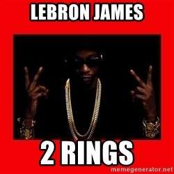 2 chainz valentine - LEBRON JAMES 2 RINGS