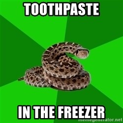 Stupid Shrink Snake - toothpaste in the freezer