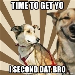 Stoner dogs concerned friend - TIME TO GET YO I SECOND DAT BRO
