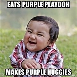 evil toddler kid2 - Eats Purple Playdoh Makes Purple Huggies