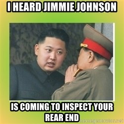 kim joung - i heard jimmie johnson is coming to inspect your rear end