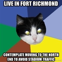 Winnipeg Cat - Live in Fort Richmond Contemplate moving to the north end to avoid stadium traffic