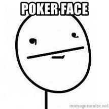 poherface - POKER FACE