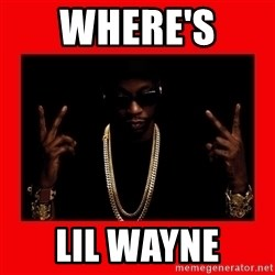2 chainz valentine - WHERE'S  LIL WAYNE