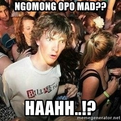 -Sudden Clarity Clarence - NGOMONG OPO MAD?? HAAHH..!?
