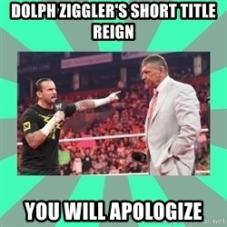 CM Punk Apologize! - dolph ziggler's short title reign you will apologize