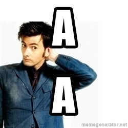Doctor Who - a a