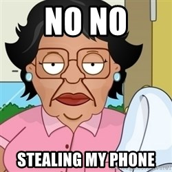 Family Guy Mexican Maid - No No Stealing my phone