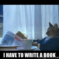 Thinking Cat -  I have to write a book