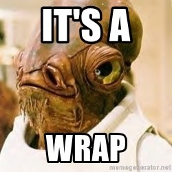 Its A Trap - It's a  Wrap