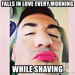 cortez in love - falls in love every morning while shaving