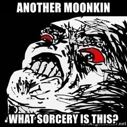 Rage Face - Another moonkin WHAT SORCERY IS THIS?