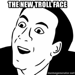 nicholas cage you dont say - the new troll face