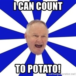 Crafty Randy - i can count to potato!