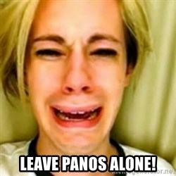 Leave Britney Alone 2 -  LEAVE PANOS ALONE!