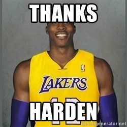 Dwight Howard Lakers - Thanks  Harden
