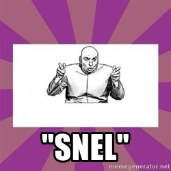 "'dr. evil' air quote -  ""Snel"""