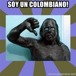 WANNABE BLACK MAN - soy un colombiano!