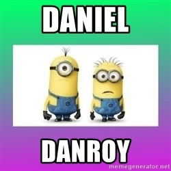 The Minions Speak - Daniel Danroy