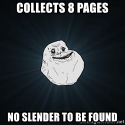 Forever Alone - Collects 8 pages no slender to be found