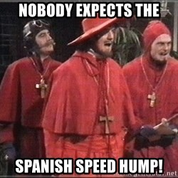 Nobody Expects - Nobody expects the spanish speed hump!