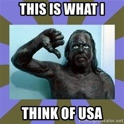 WANNABE BLACK MAN - THIS IS WHAT I THINK OF USA