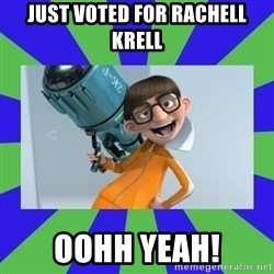 Vector Despicable Me - just voted for rachell krell Oohh yeah!
