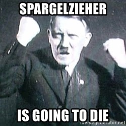 Successful Hitler - spargelzieher is going to die