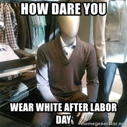 Trender Man - How dare you Wear white after labor day