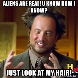 Giorgio A Tsoukalos Hair - aliens are real! u know how i know? just look at my hair!