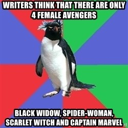 Comic Book Addict Penguin - Writers think that there are only 4 female Avengers Black Widow, Spider-Woman, Scarlet Witch and Captain Marvel