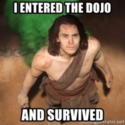 John Farter - I Entered the dojo and survived