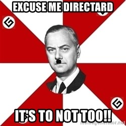 TheGrammarNazi - Excuse me directard It's to not too!!