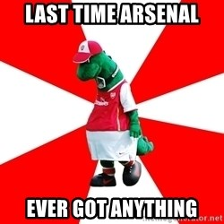 Arsenal Dinosaur - last time arsenal ever got anything