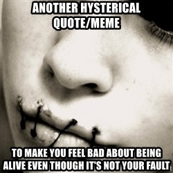 silence - Another hysterical quote/meme to make you feel bad about being alive even though it's not your fault