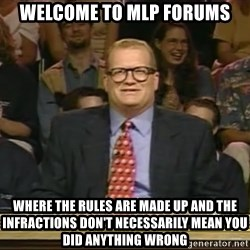 DrewCarey - Welcome to MLP Forums Where the rules are made up and the infractions don't necessarily mean you did anything wrong