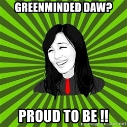 green fan - GREENMINDED DAW? PROUD TO BE !!
