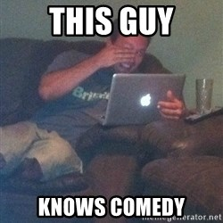 Meme Dad - this guy knows comedy
