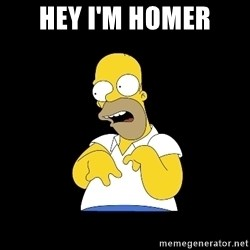 look-marge - HEY I'M HOMER