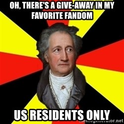 Germany pls - oh, there's a give-away in my favorite fandom US residents only