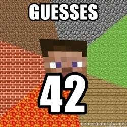 Minecraft Steve - Guesses 42