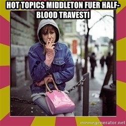 ZOE GREAVES DOWNTOWN EASTSIDE VANCOUVER - Hot Topics middleton fuer half-blood travesti