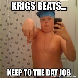Cookie Gangster - Krigs Beats...  Keep to the day job