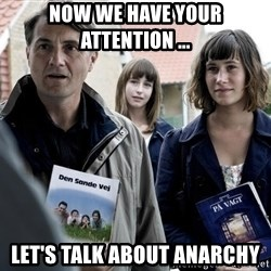 jehovahs witness - now we have your attention ... Let's talk about anarchy