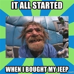 hurting henry - it all started when i bought my jeep