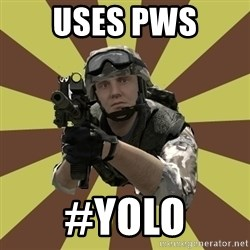 Arma 2 soldier - Uses PWS #YOLO
