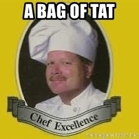 Chef Excellence - A bag of tat